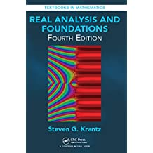 Real Analysis and Foundations, Fourth Edition (Textbooks in Mathematics)