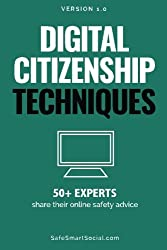 Digital Citizenship Techniques: 50+ Experts Share Online Safety Advice