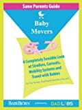 Sane Parents Guide: Baby Movers