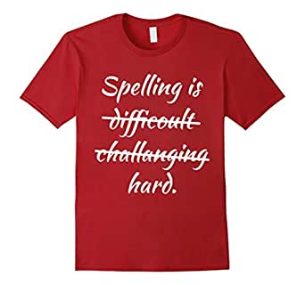 Men's Spelling is Hard Funny T-Shirt 3XL Cranberry