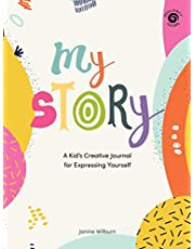 My Story: A Kid's Creative Journal for Expressing Yourself
