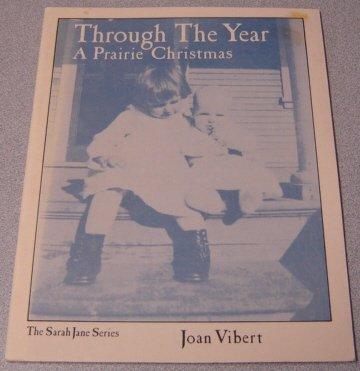 Through The Year: A Prairie Christmas