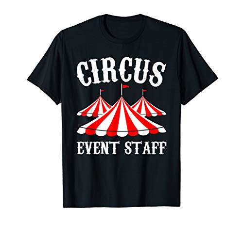 Circus Event Staff T-Shirt Gift For Men And Women MM
