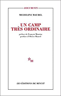 Un camp très ordinaire, Maurel, Micheline