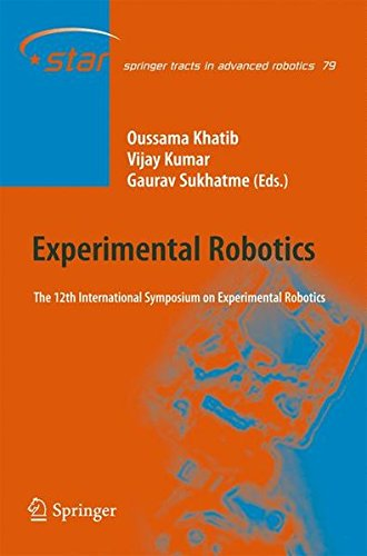 Experimental Robotics: The 12th International Symposium on Experimental Robotics (Springer Tracts in Advanced Robotics)