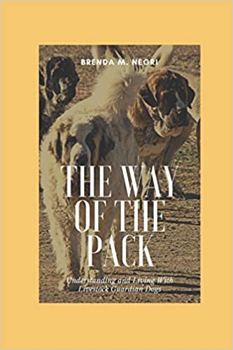 The Way of The Pack: Understanding and Living With Livestock ...
