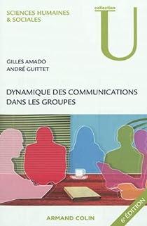 Dynamique des communications dans les groupes par Amado
