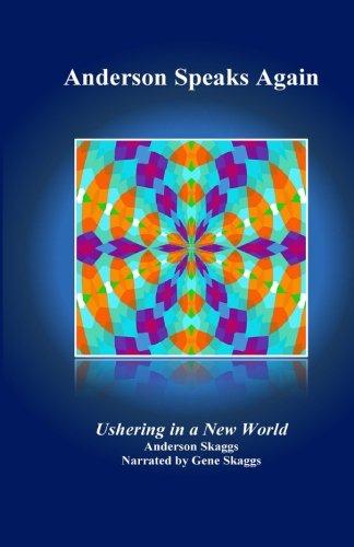 Read Online Anderson Speaks Again: Ushering in a New World (Volume 2) pdf