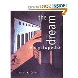 The Dream Encyclopedia, James R. Lewis, 1578590159