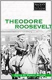 Theodore Roosevelt 9780737714081