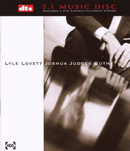 Lyle Lovett Joshua Judges Ruth