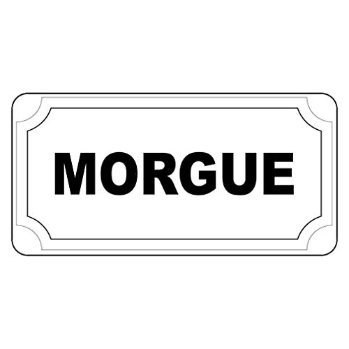 New Great Plastic Sign Morgue Black Office Sign for Outdoor & Indoor 3x8 Inch -