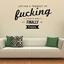 Life Has A Tendency Wall Sticker Quote Wall Decal Art available in 5 Sizes and 25 Colours Small Nut Brown