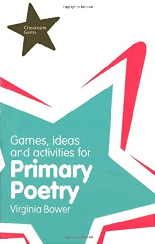 Games, Ideas & Activities for Primary Poetry (Classroom