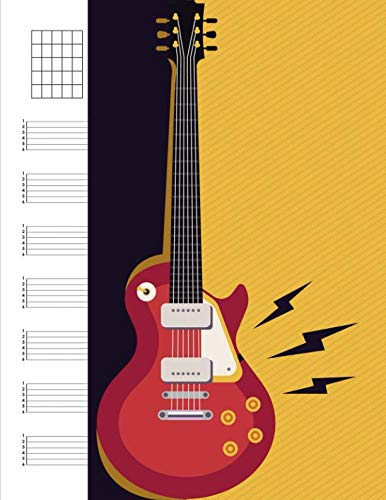Blank Guitar Tab: Guitar Tab Sheets With Numbered Tablature Lines Fretboard Chords Blank Staves Manuscript Staff Music Paper For Musician