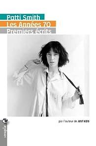 Les années 70 : Premiers écrits par Patti Smith