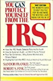 How to Defend Yourself Against the IRS, Sandor Frankel and Robert S. Fink, 0671635093