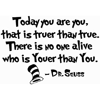 Amazoncom Quote Wall Decal Dr Seuss Vinyl Sticker Decals Quotes