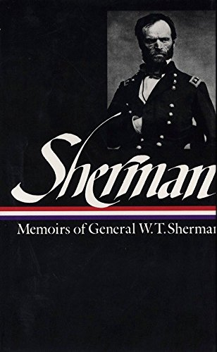 Memoirs of General W.T. Sherman (Library of America) pdf epub
