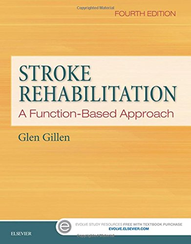 Stroke Rehabilitation: A Function-Based Approach, 4e