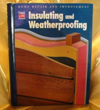 insulating-and-weatherproofing-home-repair-and-improvement-updated-series