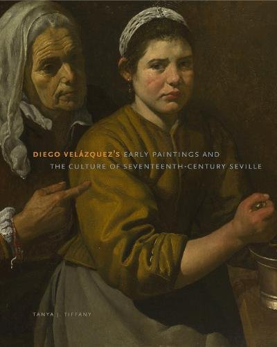 Diego Velázquez's Early Paintings and the Culture of Seventeenth-Century Seville (Stock Seville)
