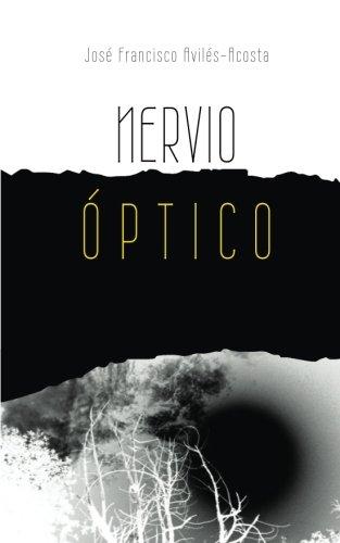 Nervio Optico: Poesia (Spanish Edition)
