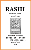 Rashi: The Greatest Exegete (Annotated)