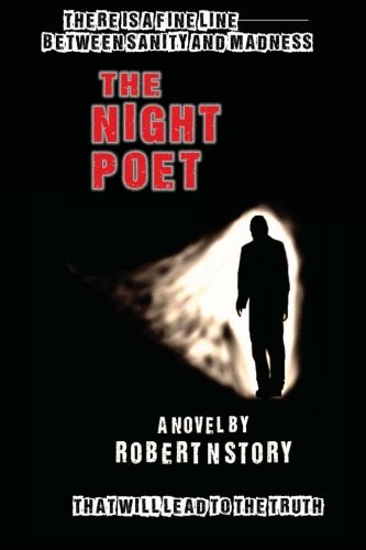 Book: The Night Poet by Robert N. Story