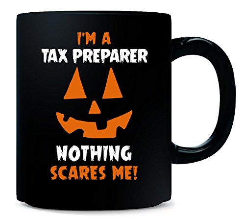 I'm A Tax Preparer Nothing Scares Me Halloween Gift - (Preparer Halloween)