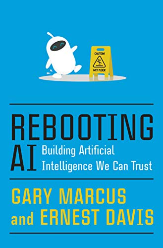Image of Rebooting AI: Building Artificial Intelligence We Can Trust