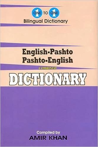 English-Pashto & Pashto-English One-to-One Dictionary