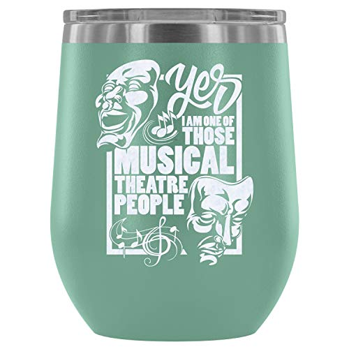 Steel Stemless Wine Glass Tumbler, I'm A Musician Vacuum Insulated Wine Tumbler, I'm One of Those Musical Theatre People Wine Tumbler (Wine Tumbler 12Oz - -