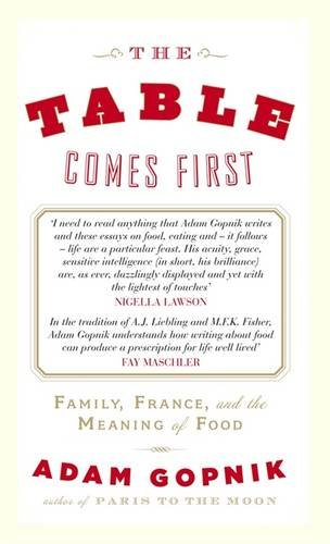 Read Online The Table Comes First PDF