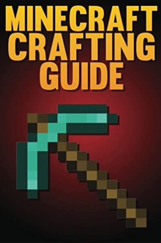 amazon com minecraft crafting guide the ultimate crafting guide rh amazon com Minecraft Handbooks Online Minecraft Handbooks Online