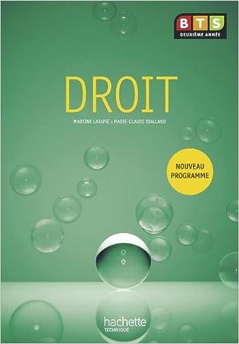 Amazon Fr Droit Bts 2e Annee Livre De L Eleve Ed 2010 Rialland Marie Claude Latapie Martine Livres