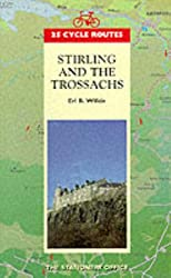 Stirling and the Trossachs (25 Cycle Routes)