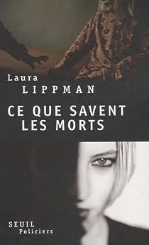 Ce que savent les morts par Lippman