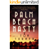 Palm Beach Nasty (Charlie Crawford Mystery Book 1)