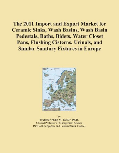 The 2011 Import and Export Market for Ceramic Sinks, Wash Basins, Wash Basin Pedestals, Baths, Bidets, Water Closet Pans, Flushing Cisterns, Urinals, and Similar Sanitary Fixtures in (Europa Bath Fixture)