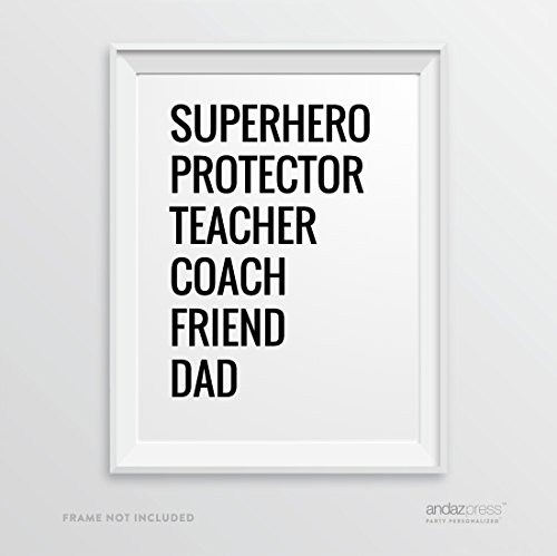 Andaz Press Wall Art Decor Sign, 8.5 x 11-inch, Superhero, Protector, Teacher, Coach, Friend, Dad Print, 1-Pack, Father's Day Gift, Typographic Calligraphy Minimalist Black and White Poster for Dad, Man Cave Art, Christmas, Birthday Gift Idea for Dad, Father Present Ideas, Grandfather, From Son and Daughter