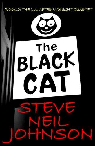 (The Black Cat: The L.A. AFTER MIDNIGHT Quartet: Book 2)