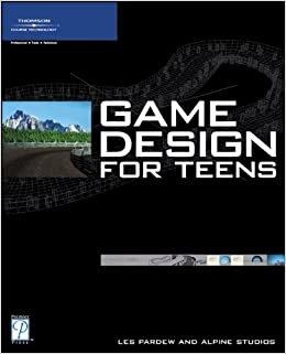 Book Game Design for Teens (Premier Press Game Development)