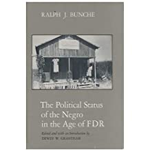 Political Status of the Negro in the Age of F.D.R.