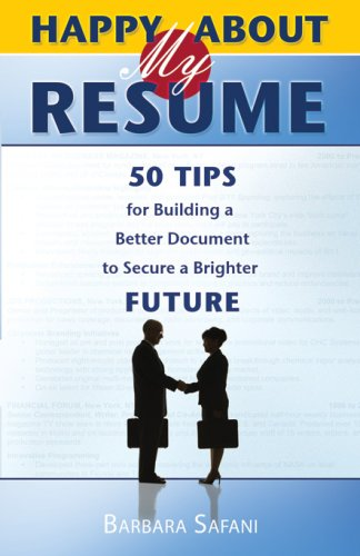Happy About My Resume 50 Tips For Building A Better Document To Secure Brighter