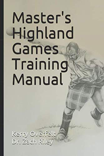 Master's Highland Games Training Manual