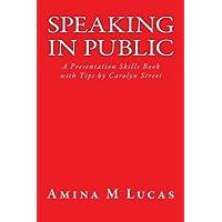 Speaking in Public: A Presentation Skills Book