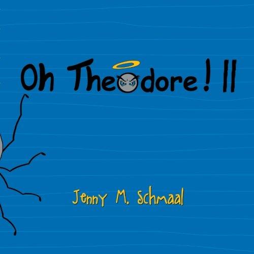 Read Online Oh Theodore! II pdf
