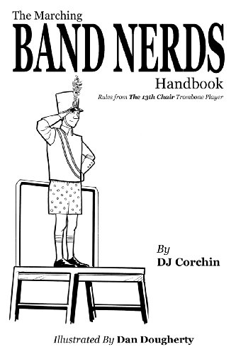 The Marching Band Nerds Handbook (The Band Nerds Book Series) (Band Series)