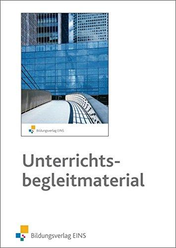 Rechnungswesen lebendig gestalten für Kaufleute für Bürokommunikation: Unterrichtsbegleitmaterial auf CD-ROM